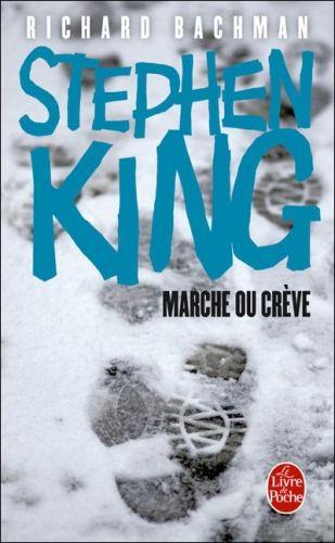 Marche ou crève | Stephen King