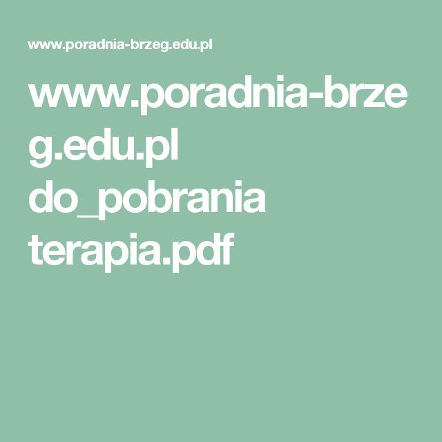 www.poradnia-brzeg.edu.pl do_pobrania terapia.pdf