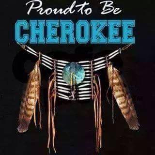 Cherokee I am!!