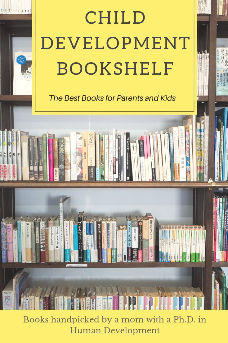 Best Child Psychology Books for Parents: Tips for All Stages of Parenting
