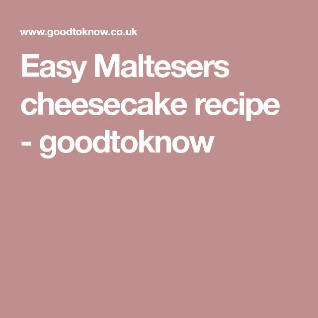 Easy Maltesers cheesecake recipe - goodtoknow