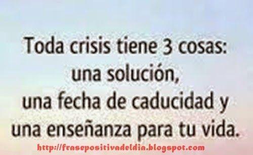 DECRETOS POSITIVOS PARA CADA DIA: Toda CRISIS tiene 3 cosas - DECRETOS POSITIVOS PAR...