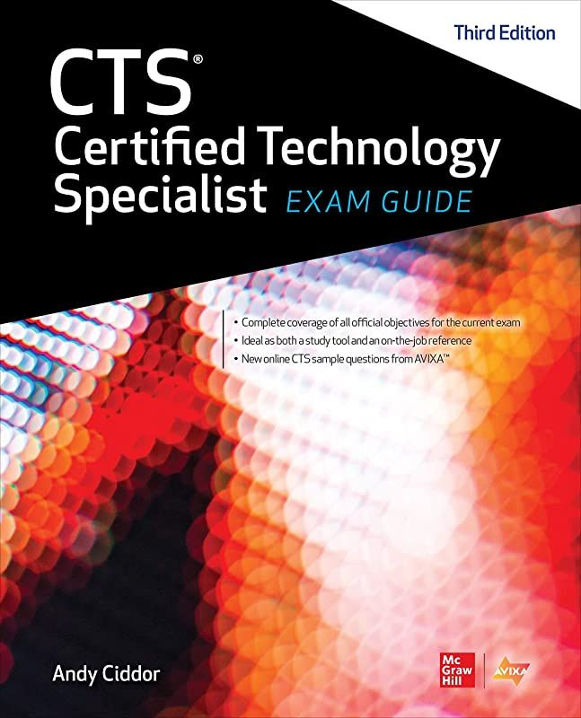 Kindle Cts Certified Technology Specialist Exam Guide Third Edition By Avixa Inc And Andy Ciddor Exam Guide Free Epub Books Free Books Download