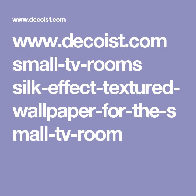 www.decoist.com small-tv-rooms silk-effect-textured-wallpaper-for-the-small-tv-room