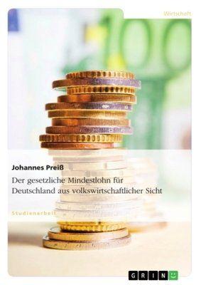 Der gesetzliche Mindestlohn für Deutschland aus ...