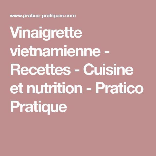 Vinaigrette vietnamienne - Recettes - Cuisine et nutrition - Pratico Pratique
