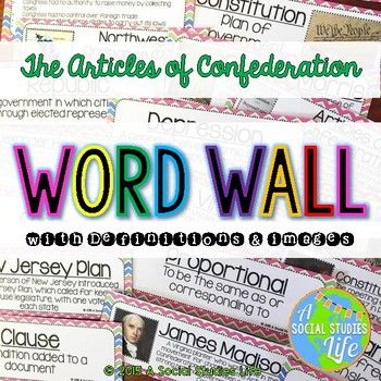 Articles of Confederation and Constitutional Convention Articles of Confederation Word Wall with Definitions and Images Buy the BUNDLE and SAVE!! •• This product is also included in the Articles of Confederation UNIT BUNDLE with BONUS card sets! ••