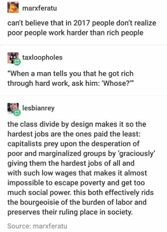 I'm working on this myself by working part time and going to school to own my own businesses so I can give the 99% a better living. But I still have a long way to go before I can try and make it better