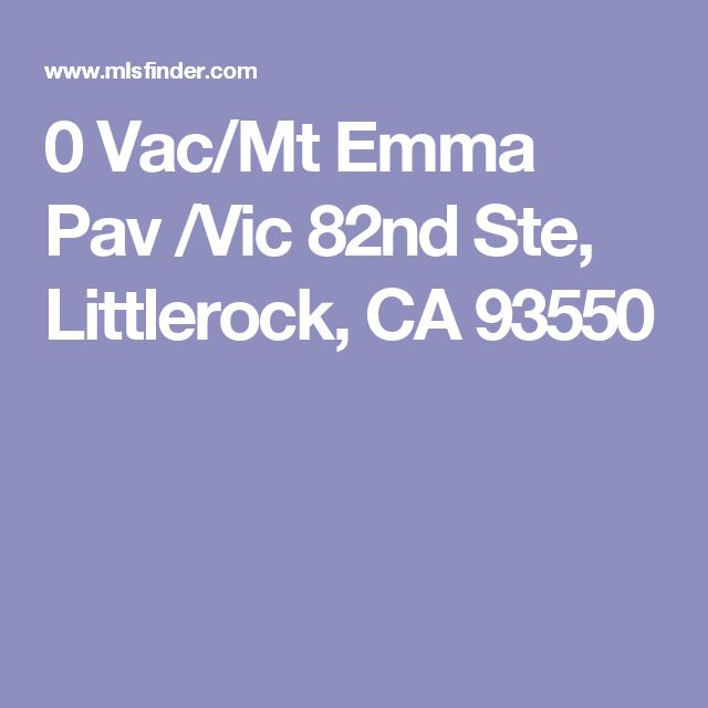 0 Vac/Mt Emma Pav /Vic 82nd Ste, Littlerock, CA 93550