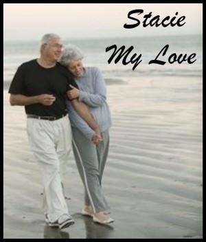 Stacie my love