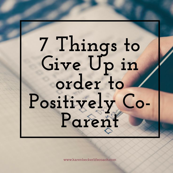You're all here because you WANT TO work with your co-parent. You want to get things done for your children. You know the kids benefit from both parents being a part of their lives. You also know that this means during your part in co-parenting. What does that mean? It means giving up a few