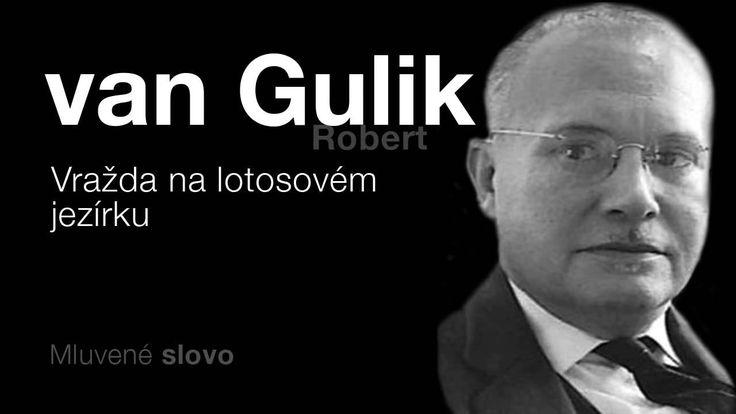 MLUVENÉ SLOVO   van Gulik, Robert   Vražda na lotosovém jezírku DETEKTIVKA