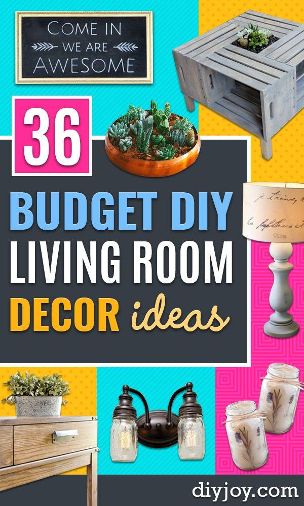 36 Diy Living Room Decor Ideas On A Budget Diy Living Room Decor Living Room Diy Diy Home Decor On A Budget