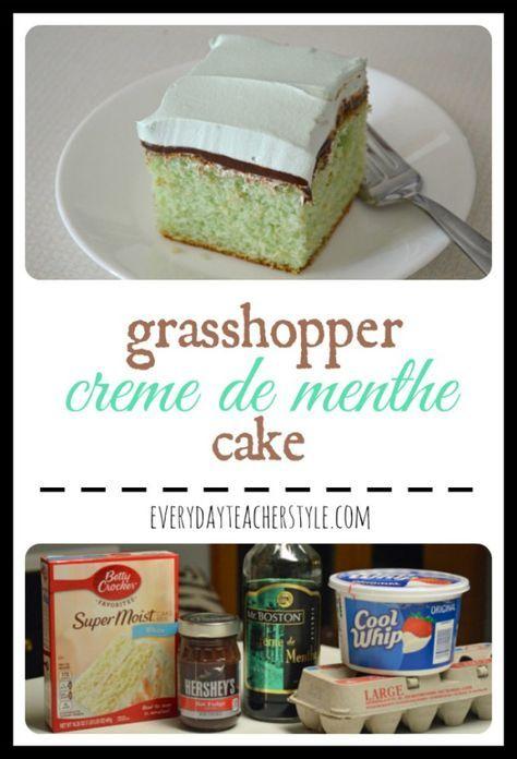 Grasshopper Creme de Menthe Cake Recipe – EVERYDAY TEACHER STYLE #grasshoppercake #chocolatemintcake #cremedementhe #cremedementhecake