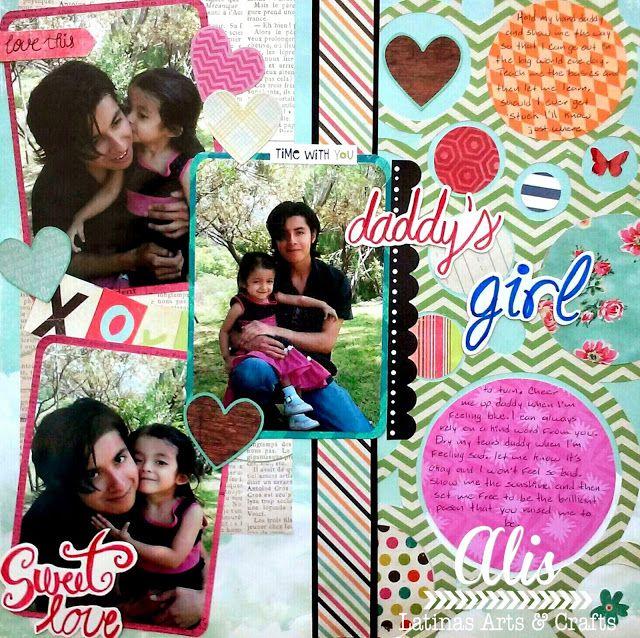 Alis Scrap: Dia Internacional del Scrapbook en LAC: Lay Out Daddy's Girl.