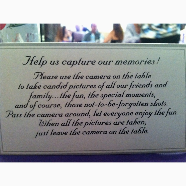 Put disposable cameras on the tables and let others take your pictures!