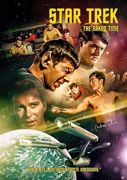 """Star Trek """"The Naked Time"""" Season 1 - Episode 4 (9-29-66) In the plot, a strange affliction infects the crew of the Enterprise, destroying their inhibitions."""