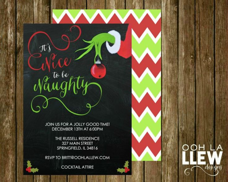 Naughty Or Nice Christmas Party Ideas Part - 41: Itu0027s Nice To Be Naughty Grinch Holiday Party Invitation By OohLaLlew On Etsy