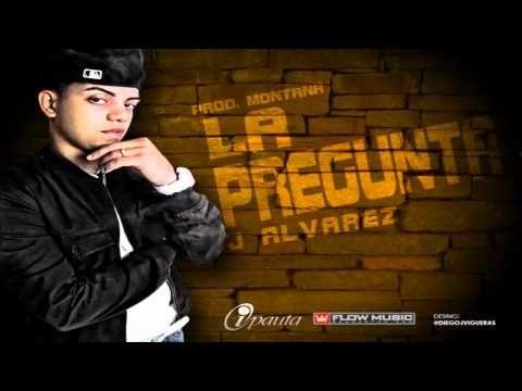 La Pregunta (Original) - J Alvarez ★Reggaeton 2011★ (C) Eduardo De La Fuente