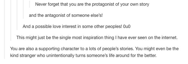 Reminding us that we're the protagonist of our own story. | 36 Reasons Tumblr Was The Best Site In 2014
