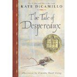 The Tale of Despereaux: Being the Story of a Mouse, a Princess, Some Soup and a Spool of Thread (Paperback)By Kate DiCamillo