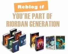 I am a part of the Riordan Generation.