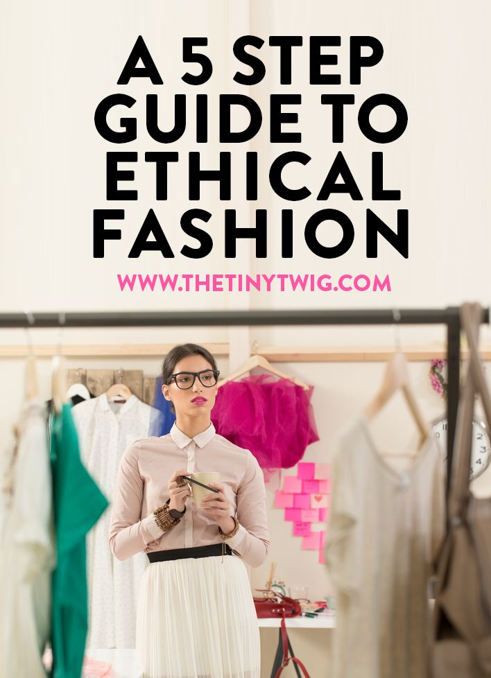 Shopping With Ethics: A 5 Step Guide // This is such an inspirational read. I know that I need to work on my personal shopping habits for fashion.