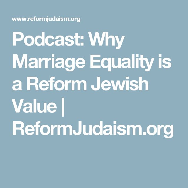 11 best torah study images on pinterest torah judaism and ten podcast why marriage equality is a reform jewish value reformjudaism fandeluxe Choice Image