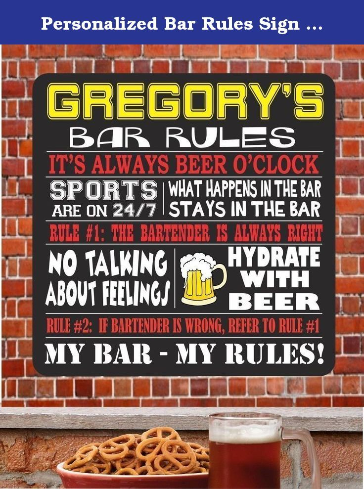 Personalized Bar Rules Sign with Beer and Funny Quotes, Man Cave Sports Bar Sign - Fun Sign Factory Original Bar Sign. When it comes to your home bar and personal sports center, let everyone know who the real boss is with this personalized Bar Rules sign. This sign features the top two rules of any bar - Rule #1: The bartender is always right - Rule #2: If the Bartender is wrong, refer to Rule #1, as well as other funny quotes. Keep your guests hydrated with beer and focused on the game…