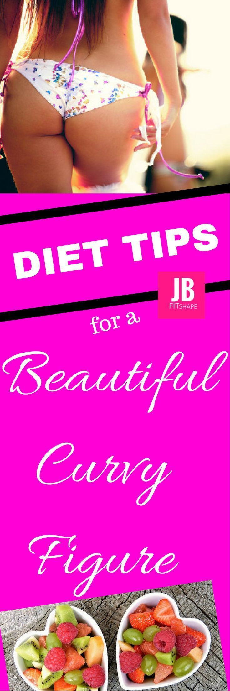 Diet Tips for a Beautiful Curvy Figure Diet | Weight Loss | Healthy Habits | Motivation   https://jbfitshape.wordpress.com/2017/06/10/diet-tips-for-a-beautiful-curvy-figure/