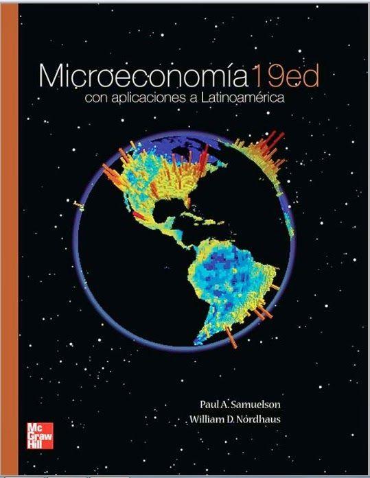 ACTUALIZACIÓN !! -Microeconomía - Aplicaciones Latinoamérica – Paul Samuelson - Nordhaus - PDF – Español  http://helpbookhn.blogspot.com/2014/07/microeconomia-con-aplicaciones-Paul-Samuelson.html