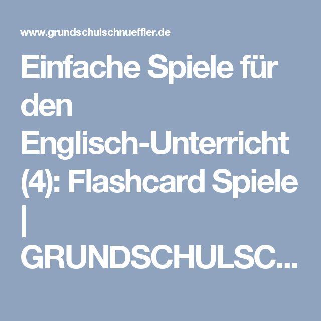 Einfache Spiele für den Englisch-Unterricht (4): Flashcard Spiele | GRUNDSCHULSCHNÜFFLER BLOG