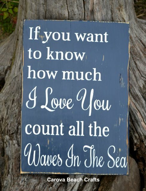 If You Want To Know How Much I Love You Count All The Waves In The Sea, Nautical Nursery, Beach Wedding Sign, Beach Baby Gift, Nursery Décor