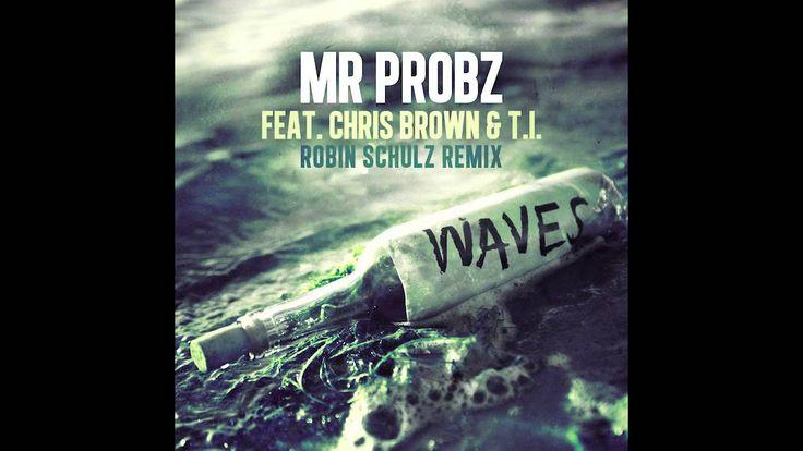 "#nowplaying | Mr Probz feat. Chris Brown & T.I. - ""Waves"" [Robin Schulz Remix] - https://itun.es/i6BD4yS"