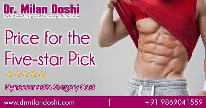 Alluremedspa is ISO Certified Gynecomastia Center/ Clinic based on Mumbai, India, Specializing in Male breast reduction, Male breast enlargement, Gyno Surgery. It can absolutely Change the Confidence and Enhance your Physics by Best Cosmetic Surgeon Dr. Milan Doshi.See more about Treatment, patient testimonials, reviews, FAQ's,Videos, before and after photos etc.