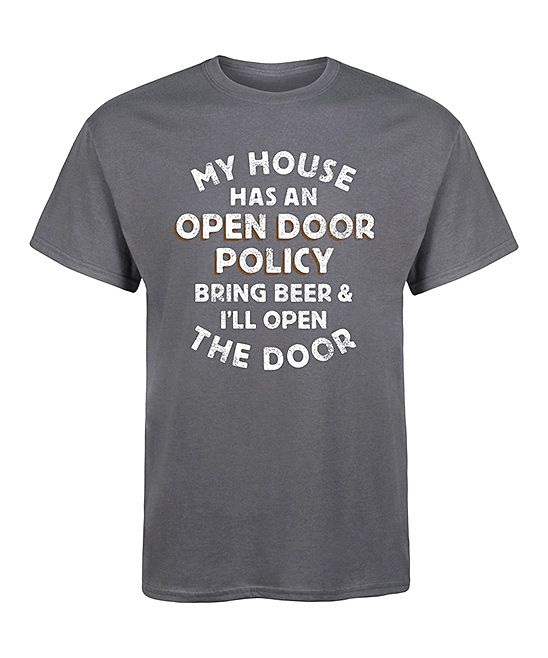 Charcoal 'My House Has an Open Door Policy' Tee