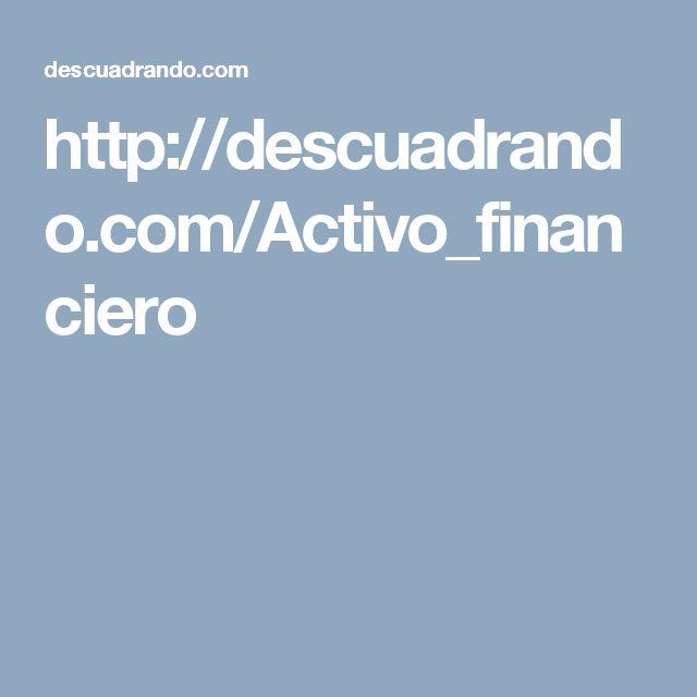 http://descuadrando.com/Activo_financiero