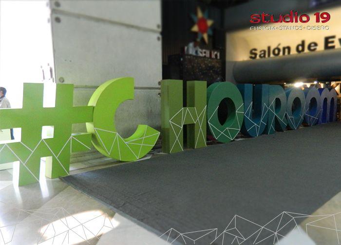 Letras 3d para el ingreso a Chouroom. Montado en Intermoda - Chourrom Jun 2016