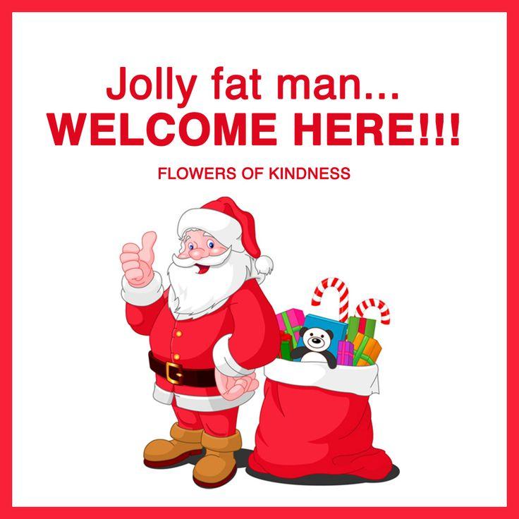 Jolly fat man...