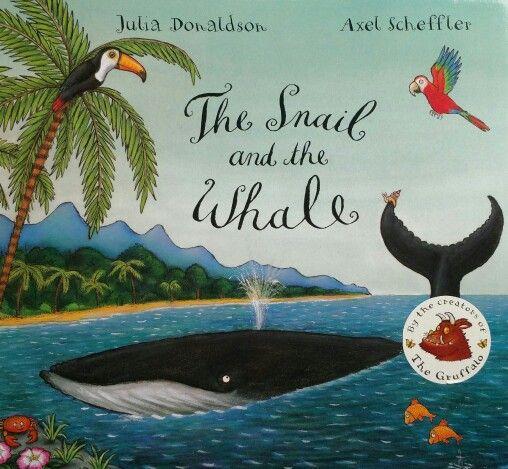 The Snail and the Whale. Un libro estupendo de J.Donaldson y A.Scheffler.