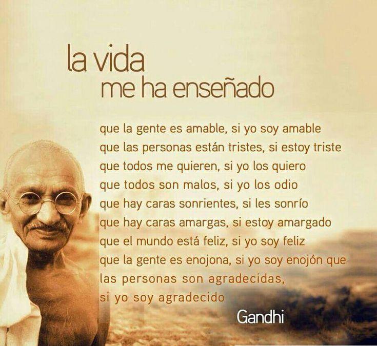 La vida me ha enseñado __frases de Gandhi | Frases y ...