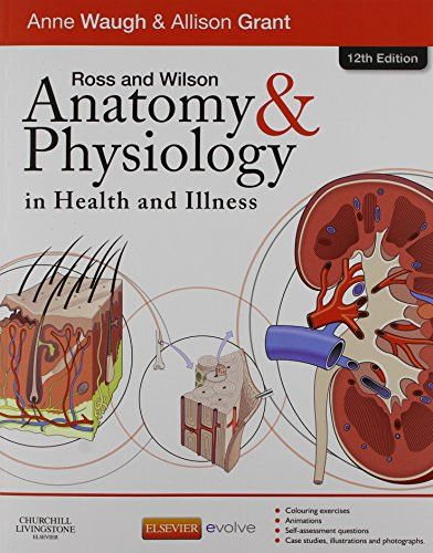 Ross & Wilson Anatomy and Physiology in Health and Illness - Text, Colouring Book and Workbook Package, 12e
