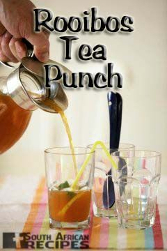 South African Recipes | ROOIBOS PUNCH