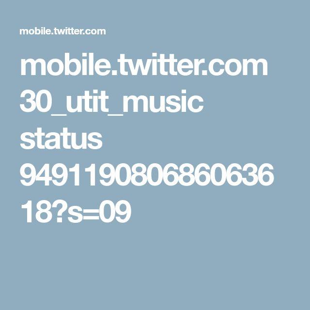 mobile.twitter.com 30_utit_music status 949119080686063618?s=09