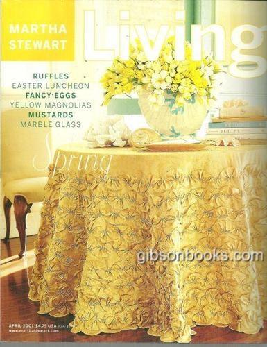 Martha Stewart Living Magazine April 2001 Spring On Cover