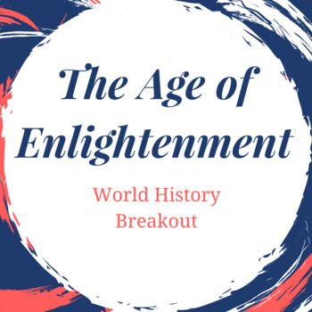 This game was designed for high school students to help them review what they have learned about the Age of Enlightenment. (See below for content.) This purchase includes clues, answer sheets, hint cards, and every digital file that you need for the breakout.