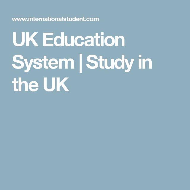UK Education System | Study in the UK