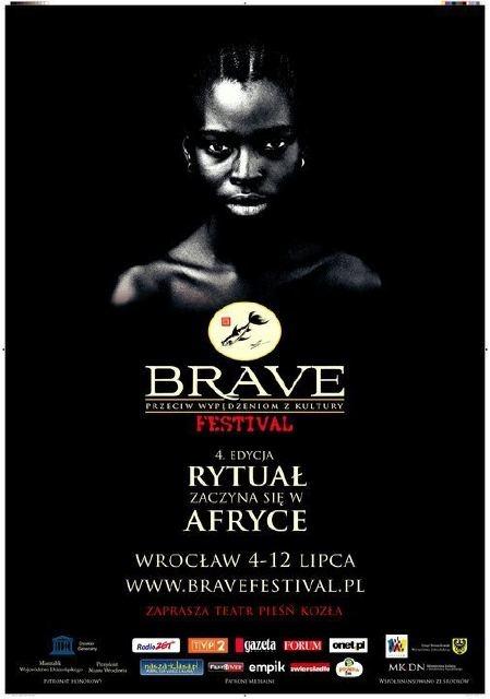 """Brave Festival 2008 """"Rytuał zaczyna się w Afryce"""""""