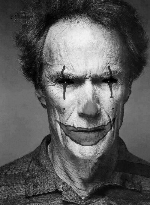 "Clint Eastwood (I couldn't find any explanation for the Joker makeup so I assume it is Photoshop) ""I tried being reasonable, I didn't like it."" Clint Eastwood"