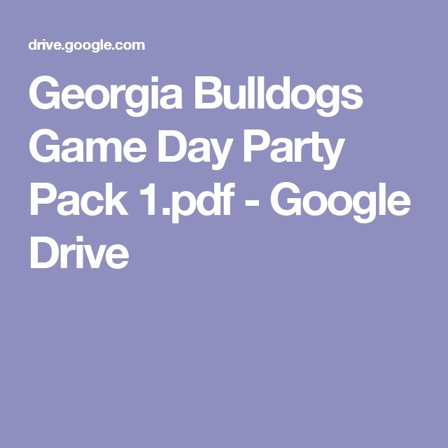 Georgia Bulldogs Game Day Party Pack 1.pdf - Google Drive